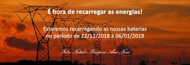 Recarregando as energias para 2019!