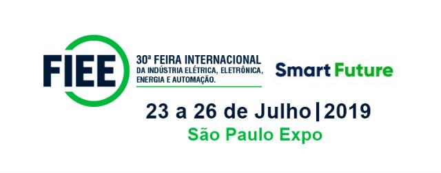 FIEE Smart Future – 30ª edição.  Feira Internacional da Indústria elétrica, eletrônica, energia e automação